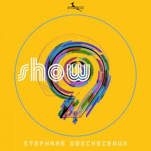 STEPHANE DESCHEZEAUX - Show 9