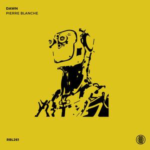 PIERRE BLANCHE - Dawn