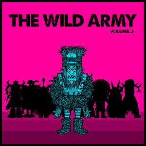 NEON TRANSMISSION/PETE AHERN/BOBLEBAD/GAEL DE L'IVRESSE - The Wild Army Vol 3