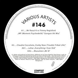 MR RAOUL K/TIMMY REGISFORD/CLAUDIO COCCOLUTO/LEHAR/MUSUMECI - Compost Black Label #146