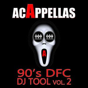 VARIOUS - Acappellas 90's DFC DJ Tool Vol 2