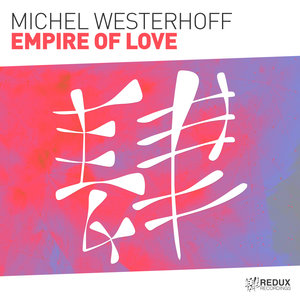 MICHEL WESTERHOFF - Empire Of Love