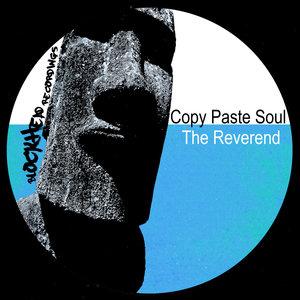 COPY PASTE SOUL - The Reverend