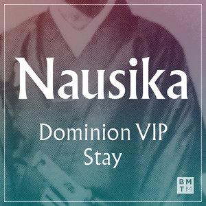 NAUSIKA - Dominion VIP/Stay