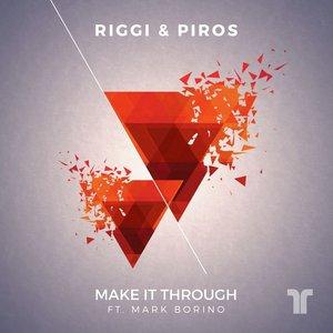 RIGGI & PIROS feat MARK BORINO - Make It Through