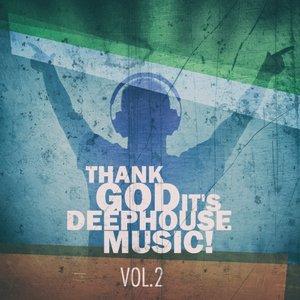 VARIOUS - Thank God It's Deep House Music! Vol 2