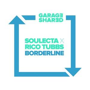 RICO TUBBS/SOULECTA - Borderline