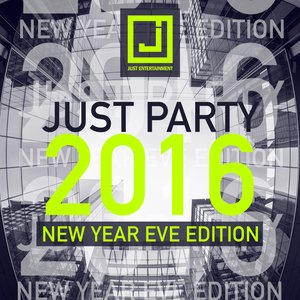 VARIOUS - Just Party (New Year Eve Edition 2016)