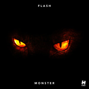 FLASH - Monster (Remixes)