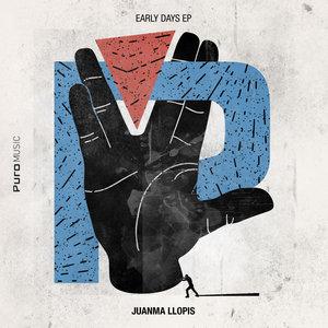 JUANMA LLOPIS - Early Days EP