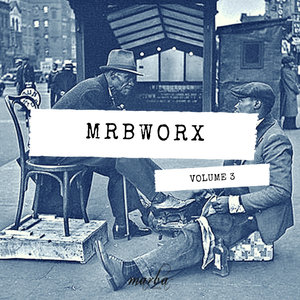VARIOUS - MRBWORX VOL 3