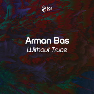 ARMAN BAS - Without Truce