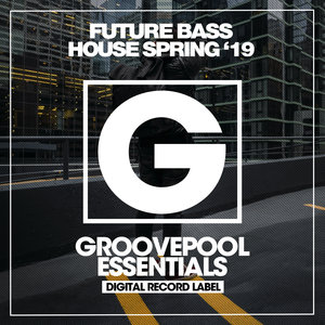 VARIOUS/JOHANNA LIMA - Future Bass House Spring '19