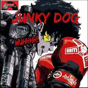 JUNKY DOG - Wuhhhh!
