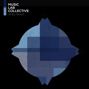 MUSIC LAB COLLECTIVE - All By Myself