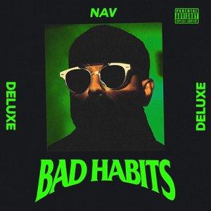 NAV - Bad Habits (Explicit Deluxe)