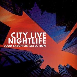VARIOUS - City Live Nightlife