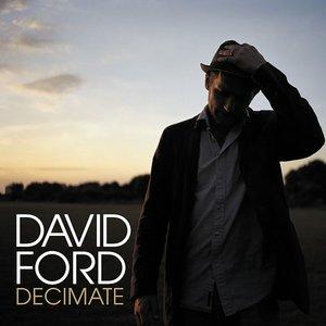 DAVID FORD - Decimate