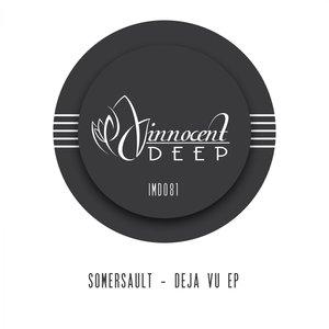 SOMERSAULT - Deja Vu EP