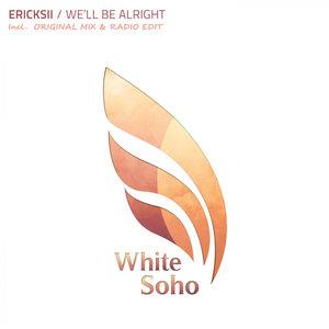 ERICKSII - Well Be Alright