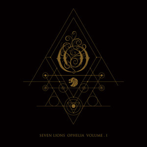 SEVEN LIONS - Ophelia Volume 1