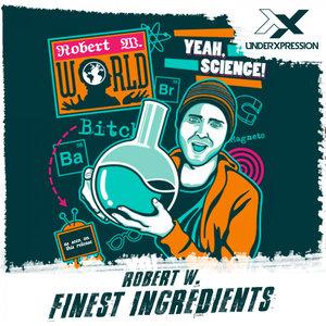 ROBERT W - Finest Ingredients