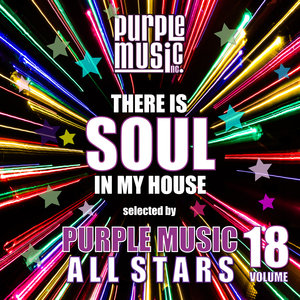 VARIOUS - There Is Soul In My House: Purple Music All Stars Vol 18