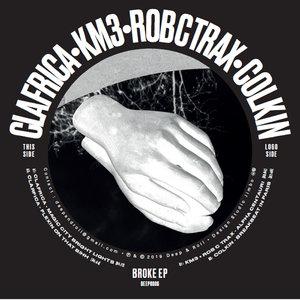 CLAFRICA/KM3 & ROB C TRAX/COLKIN - Broke EP