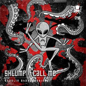 SHLUMP feat CALL ME - Shaolin Shadowboxing