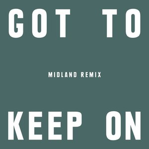 THE CHEMICAL BROTHERS - Got To Keep On (Midland Remix)