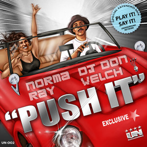 DJ DON WELCH feat NORMA RAY - Push It