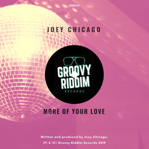 JOEY CHICAGO - More Of Your Love
