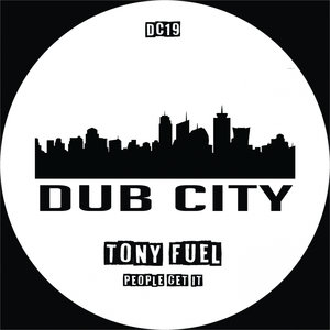 TONY FUEL - People Get It