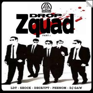 DJ GAW/DECRYPT/PHENOM/LDT & SHOCK - Dropzquad Part 1