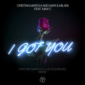 Cristian Marchi/Nari/Milani - I Got You