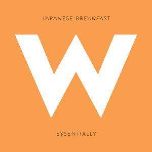 JAPANESE BREAKFAST - Essentially