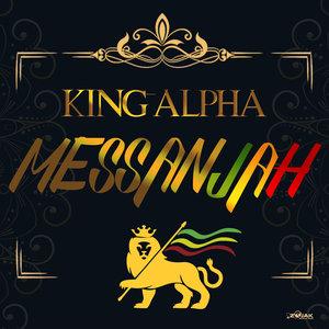 KING ALPHA - Messenjah