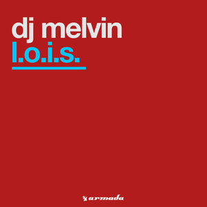 DJ MELVIN - LOIS