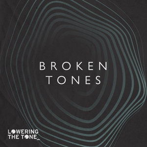 VARIOUS - Broken Tones