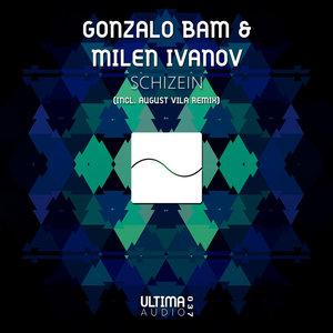 GONZALO BAM & MILEN IVANOV - Schizein