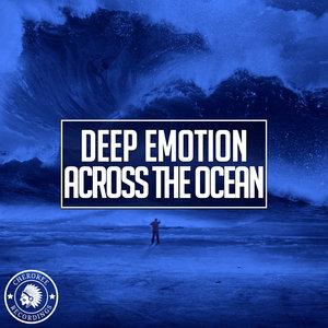DEEP EMOTION - Across The Ocean