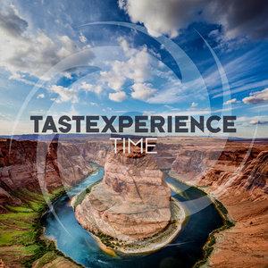 TASTEXPERIENCE - Time (Remixes)