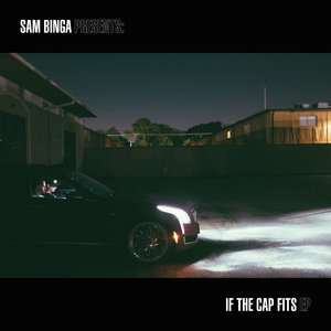 SAM BINGA - If The Cap Fits