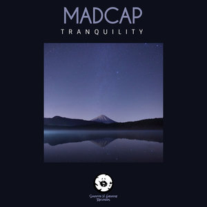 MADCAP - Tranquility