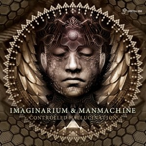 IMAGINARIUM/MANMACHINE - Controlled Hallucination