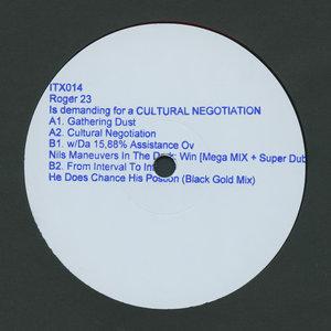 ROGER 23 - Is Demanding For A Cultural Negotiation