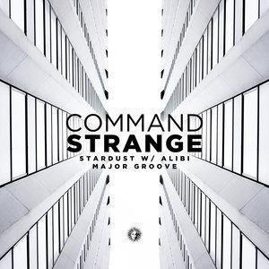 COMMAND STRANGE/ALIBI - Stardust/Major Groove