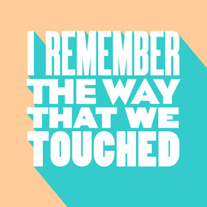 HYSLOP - I Remember The Way That We Touched