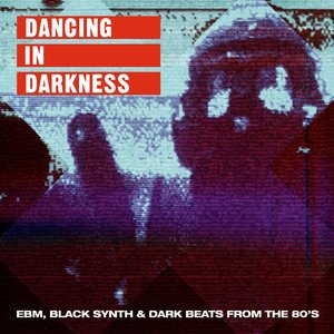VARIOUS - Dancing In Darkness