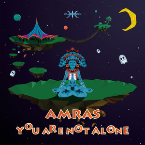 AMRAS - You Are Not Alone (Explicit)